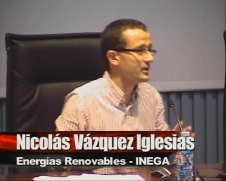 Nicolás Vázquez Iglesias. Xefe de Area de Enerxías Renovables. Instituto Enerxético de Galicia (INEGA) - Encontro: A xestión dos recursos ambientais en Galicia: experiencias, retos e perspectivas